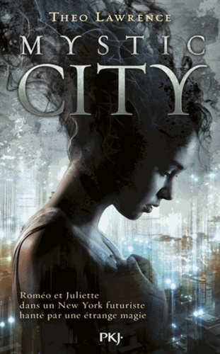 Theo Lawrence - Mystic City Tome 1 : .