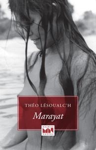 Théo Lesoualc'h - Marayat.