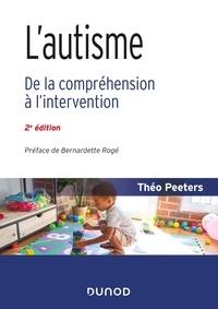 Electronics livres pdf téléchargement gratuit L'autisme  - De la compréhension à l'intervention DJVU PDF
