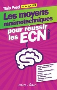 Théo Pezel - Les moyens mnémotechniques pour réussir les ECNi.