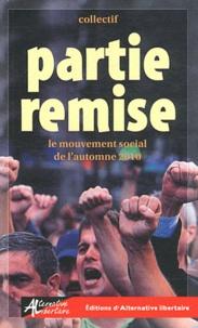 Théo Rival et  Mouchette - Partie remise - Le mouvement social de l'automne 2010.