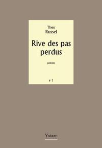 Théo Russel - Rives des pas perdus.