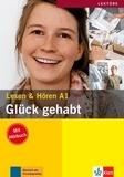 Theo Scherling et Elke Burger - Glück gehabt - Lesen & Hören A1. 1 CD audio