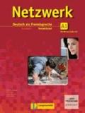 Theo Scherling et Tanja Mayr-Sieber - Netzwerk A1  - Kursbuch mit 2 Audio-CDs und DVD - Deutsch als Fremdsprache.