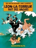 Théo Van Den Boogaard et Wim T. Schippers - Léon la Terreur fait des vagues.