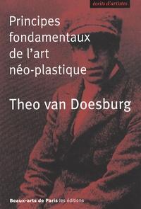 Théo Van Doesburg - Principes fondamentaux de l'art néo-plastique.