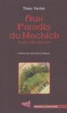 Théo Varlet - Aux paradis du hachich - Suite à Baudelaire.