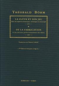 La flûte et son jeu dans ses aspects acoustique, technique et artistique 1871 - & de la fabrication et des derniers perfectionnements des flûtes 1847.pdf
