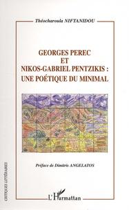 Théocharoula Niftanidou - Georges Pérec et Nikos-Gabriel Pentzikis - Une poétique du minimal.