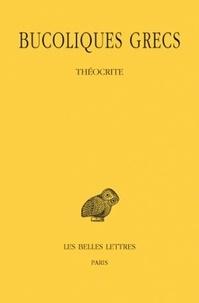 Théocrite - Bucoliques grecs - Tome 1.