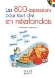 Théodoor Puttemans - Les 800 expressions pour tout dire en néerlandais.
