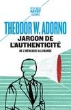 Theodor Adorno - Jargon de l'authenticité - De l'idéologie allemande.