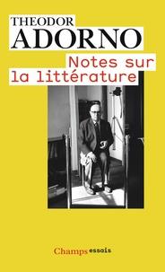 Theodor Adorno - Notes sur la littérature.