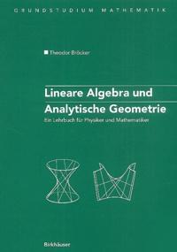 Rhonealpesinfo.fr Lineare Algebra und Analytische Geometrie - Ein Lehrbuch für Physiker un Mathematiker Image