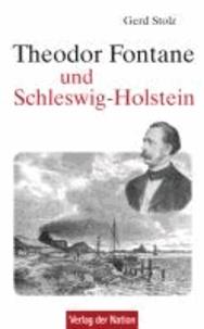 Theodor Fontane und Schleswig-Holstein - Begegnungen, Wege und Spuren.