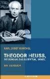 Theodor Heuss, die Schoah, das Judentum, Israel. - Ein Versuch.