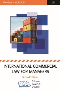 Theodor j. Gleason - International Commercial Law For Managers.