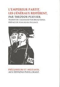 Theodor Plievier - L'empereur partit, les généraux restèrent.