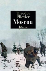 Théodor Plievier - Moscou.