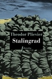 Théodor Plievier - Stalingrad.