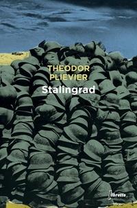 Theodor Plievier - Stalingrad.