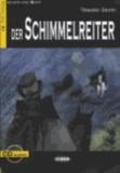 Theodor Storm - Der Schimmelreiter - Dramatische Erzählung. Niveau 3, B1.
