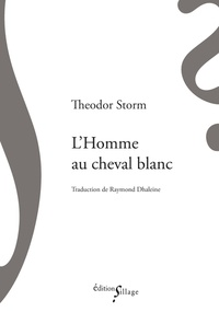 Theodor Storm - L'homme au cheval blanc.