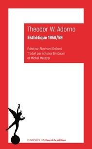 Theodor W. Adorno - Esthétique 1958/59.