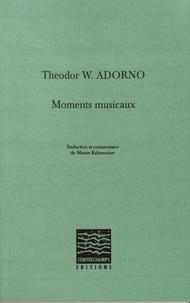Theodor W. Adorno - Moments musicaux.