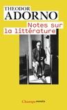 Theodor W. Adorno - Notes sur la littérature.