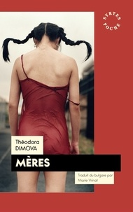 Théodora Dimova - Mères.