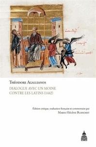 Théodore Agallianos - DialogueavecunmoinecontrelesLatins(1442).