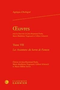 Théodore Agrippa d' Aubigné - Oeuvres - Tome 7, Les Avantures du baron de Faeneste.