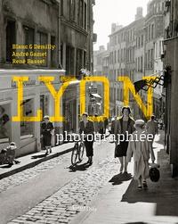 Téléchargement gratuit de livres Google Lyon photographiée