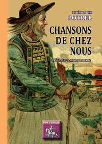 Théodore Botrel - Chansons de chez nous.