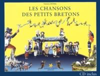 Théodore Botrel - Les chansons des petits Bretons - Quinze chansons choisies pour la jeunesse. 1 CD audio