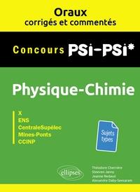 Théodore Cherrière et Alexandre Daby-seesaram - Physique-chimie PSI-PSI* Concours X, ENS, CentraleSupélec, Mines-Ponts, CCINP.