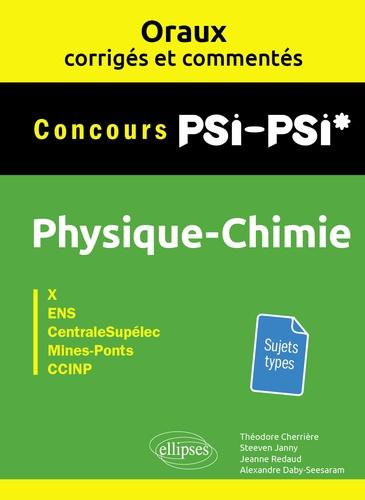 Physique-chimie PSI-PSI* Concours X, ENS, CentraleSupélec, Mines-Ponts, CCINP