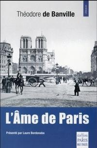 Théodore de Banville - L'âme de Paris - Nouveaux souvenirs.