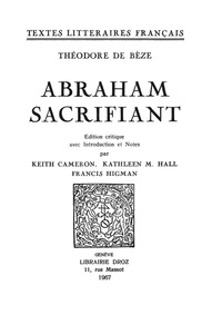 Théodore de Bèze - Abraham sacrifiant.