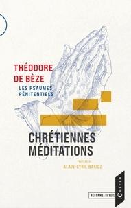 Théodore de Bèze - Chrétiennes méditations - Les psaumes pénitentiels.