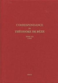 Théodore de Bèze - Correspondance de Théodore de Bèze - Tome 21 (1580).