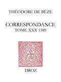 Théodore de Bèze - Correspondance de Théodore de Bèze - Tome 30 (1589).
