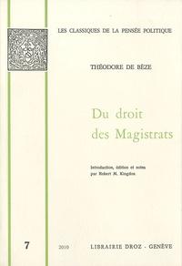 Théodore de Bèze - Du droit des magistrats.