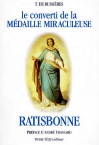 Accentsonline.fr LE CONVERTI DE LA MEDAILLE MIRACULEUSE MARIE-ALPHONSE RATISBONNE Image