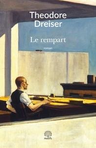 Theodore Dreiser - Le Rempart.