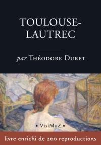 Théodore Duret - Toulouse-Lautrec.