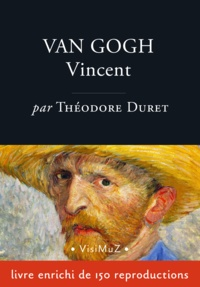 Théodore Duret - Vincent van Gogh.