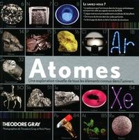 Atomes - Une exploration visuelle de tous les éléments connus dans lunivers.pdf