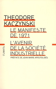 Histoiresdenlire.be L'avenir de la société industrielle - Précédé du Manifeste de 1971 Image